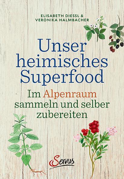 Cover-Bild Unser heimisches Superfood