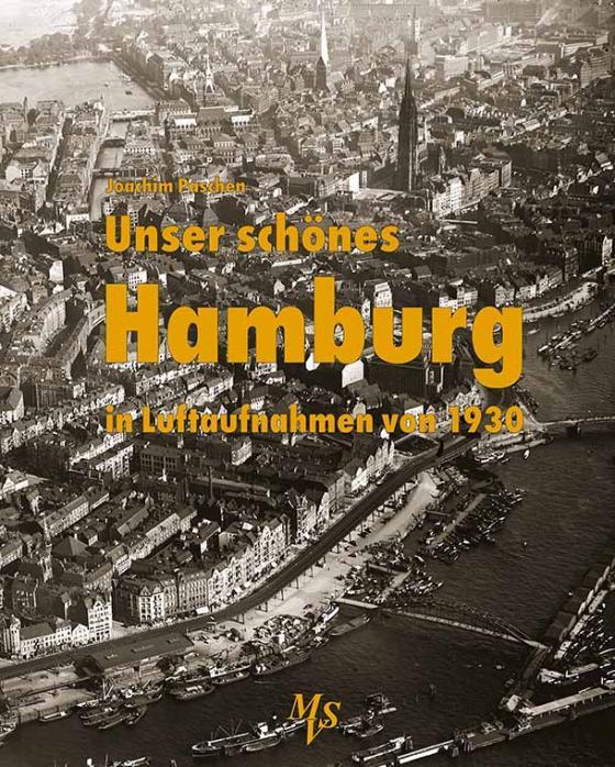 Cover-Bild Unser schönes Hamburg in Luftaufnahmen von 1930