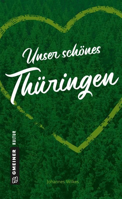 Cover-Bild Unser schönes Thüringen