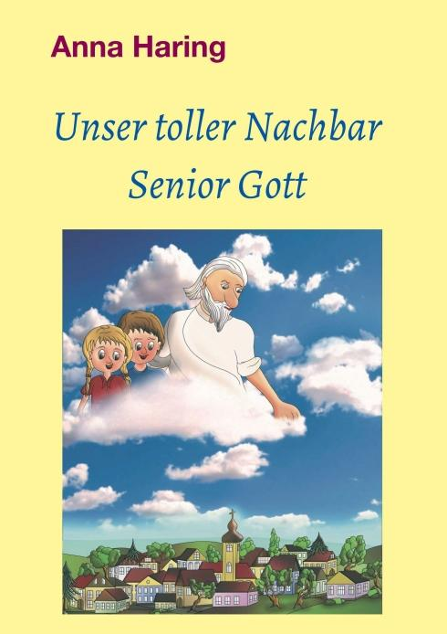 Cover-Bild Unser toller Nachbar Senior Gott