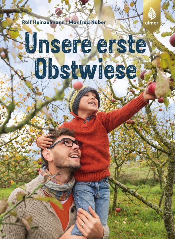 Cover-Bild Unsere erste Obstwiese