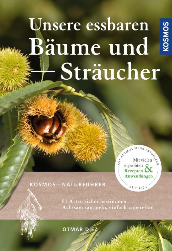Cover-Bild Unsere essbaren Bäume und Sträucher