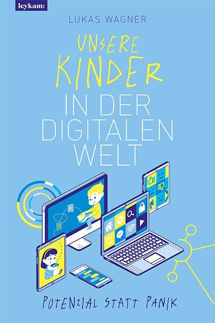 Cover-Bild Unsere Kinder in der digitalen Welt
