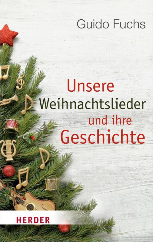 Cover-Bild Unsere Weihnachtslieder und ihre Geschichte