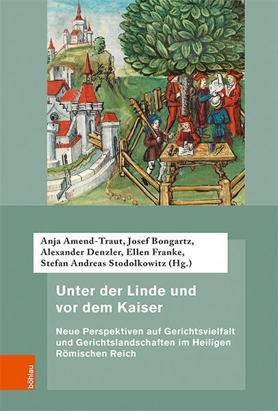 Cover-Bild Unter der Linde und vor dem Kaiser
