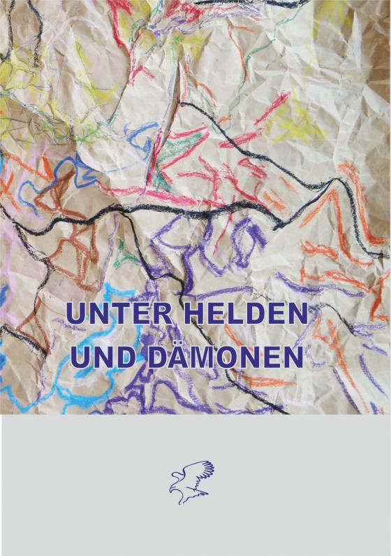 Cover-Bild Unter Helden und Dämonen