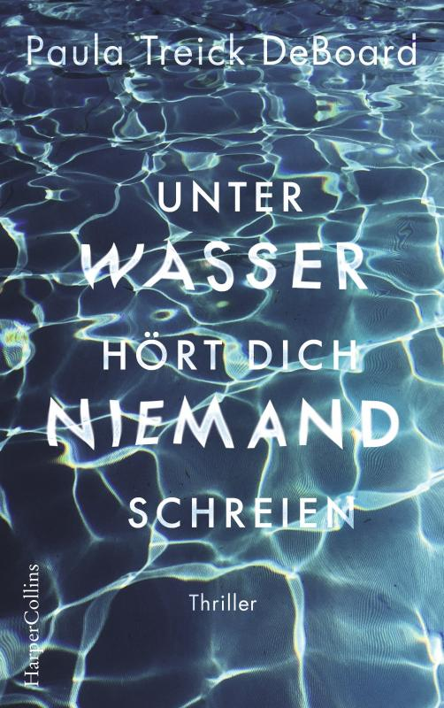 Cover-Bild Unter Wasser hört dich niemand schreien