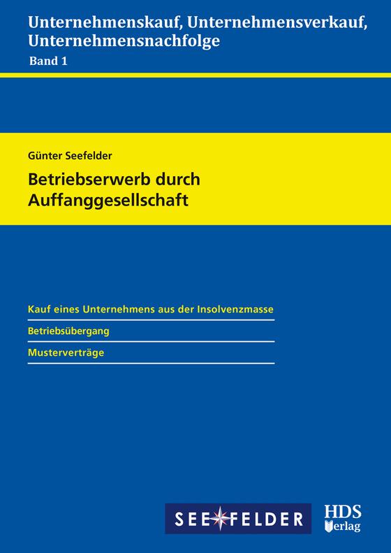 Cover-Bild Unternehmenskauf, Unternehmensverkauf, Unternehmensnachfolge / Betriebserwerb durch Auffanggesellschaft