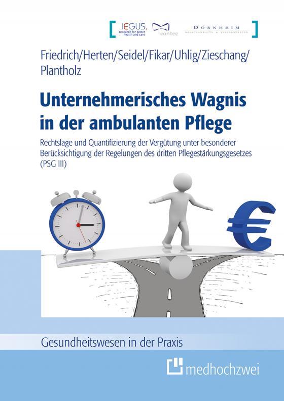 Cover-Bild Unternehmerisches Wagnis in der ambulanten Pflege