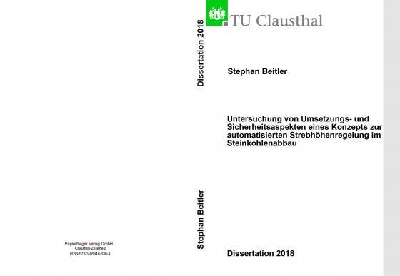 Cover-Bild Untersuchung von Umsetzungs- und Sicherheitsaspekten eines Konzepts zur automatiesieren Strebhöhenreglung im Steinkohlenabbau