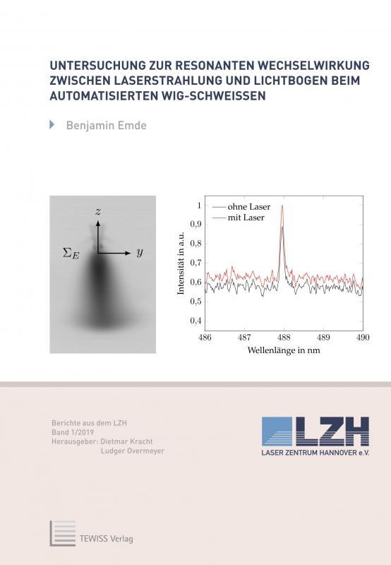 Cover-Bild Untersuchung zur resonanten Wechselwirkung zwischen Laserstrahlung und Lichtbogen beim automatisierten WIG-Schweißen