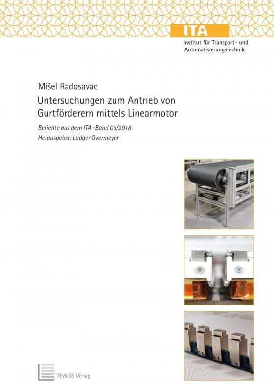 Cover-Bild Untersuchungen zum Antrieb von Gurtförderern mittels Linearmotor