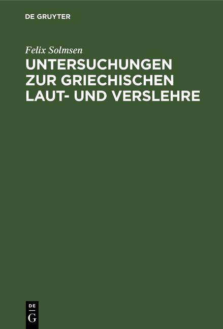 Cover-Bild Untersuchungen zur griechischen Laut- und Verslehre
