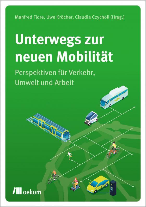 Cover-Bild Unterwegs zur neuen Mobilität