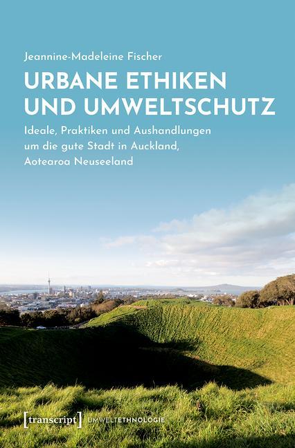 Cover-Bild Urbane Ethiken und Umweltschutz