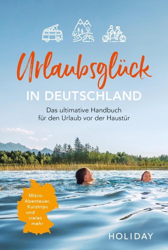 Cover-Bild Urlaubsglück in Deutschland