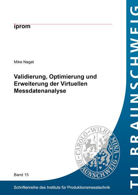 Cover-Bild Validierung, Optimierung und Erweiterung der Virtuellen Messdatenanalyse