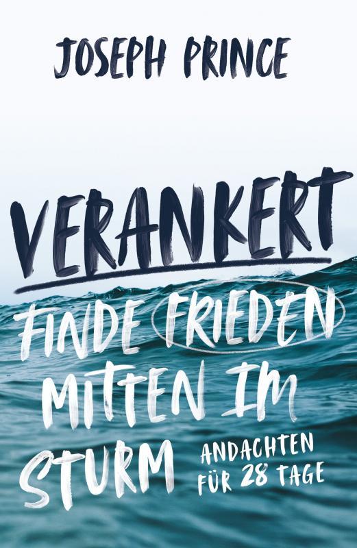 Cover-Bild Verankert - Finde Frieden mitten im Sturm