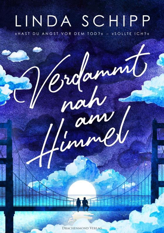 Cover-Bild Verdammt nah am Himmel