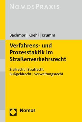 Cover-Bild Verfahrens- und Prozesstaktik im Straßenverkehrsrecht
