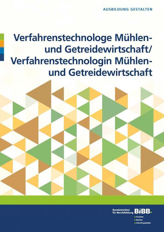 Cover-Bild Verfahrenstechnologe/Verfahrenstechnologin Mühlen- und Getreidewirtschaft