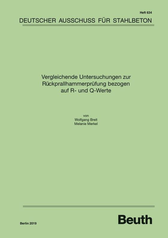 Cover-Bild Vergleichende Untersuchungen zur Rückprallhammerprüfung bezo-gen auf R- und Q-Werte