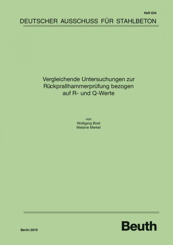 Cover-Bild Vergleichende Untersuchungen zur Rückprallhammerprüfung bezogen auf R- und Q-Werte