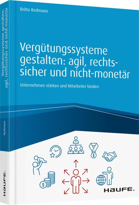 Cover-Bild Vergütungssysteme gestalten: agil, rechtssicher und nicht-monetär