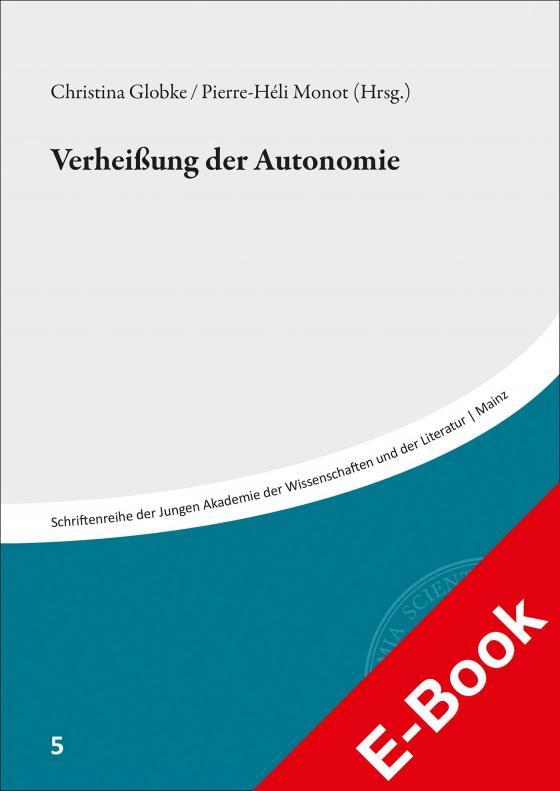 Cover-Bild Verheißungen der Autonomie
