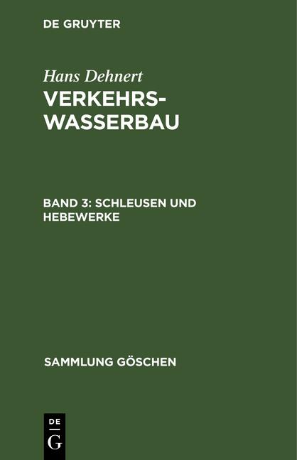 Cover-Bild Verkehrswasserbau / Schleusen und Hebewerke