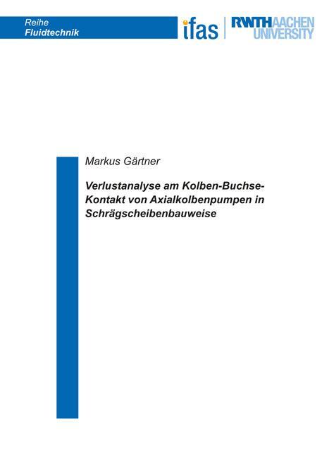 Cover-Bild Verlustanalyse am Kolben-Buchse-Kontakt von Axialkolbenpumpen in Schrägscheibenbauweise
