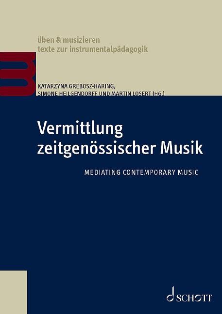 Cover-Bild Vermittlung zeitgenössischer Musik