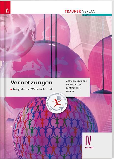 Cover-Bild Vernetzungen - Geografie und Wirtschaftskunde IV BAFEP