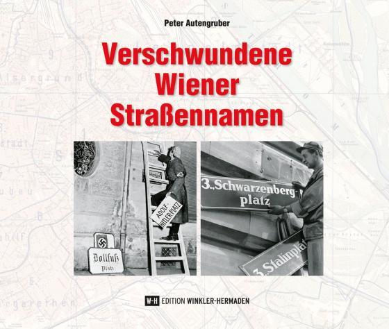 Cover-Bild Verschwundene Wiener Straßennamen