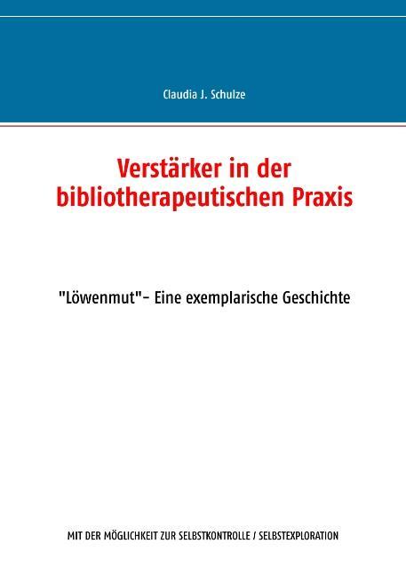 Cover-Bild Verstärker in der bibliotherapeutischen Praxis