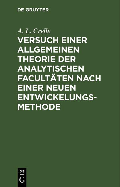 Cover-Bild Versuch einer allgemeinen Theorie der analytischen Facultäten nach einer neuen Entwickelungs-Methode
