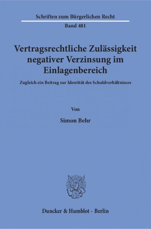 Cover-Bild Vertragsrechtliche Zulässigkeit negativer Verzinsung im Einlagenbereich.