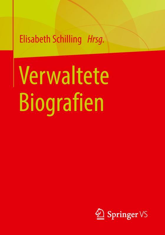 Cover-Bild Verwaltete Biografien