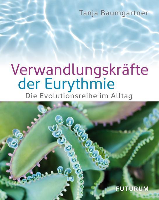Cover-Bild Verwandlungskräfte der Eurythmie