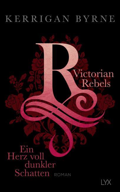 Cover-Bild Victorian Rebels - Ein Herz voll dunkler Schatten