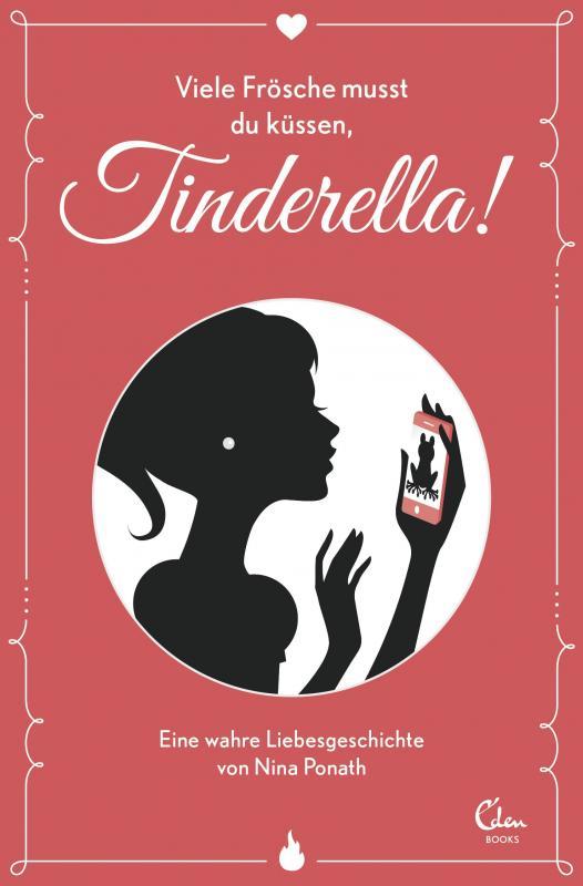 Cover-Bild Viele Frösche musst du küssen, Tinderella!