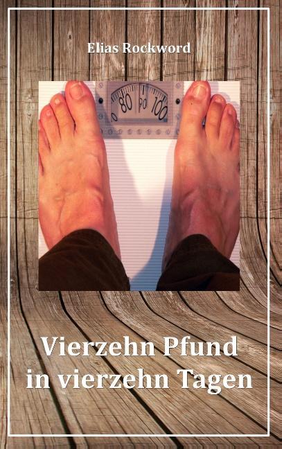 Cover-Bild Vierzehn Pfund in vierzehn Tagen