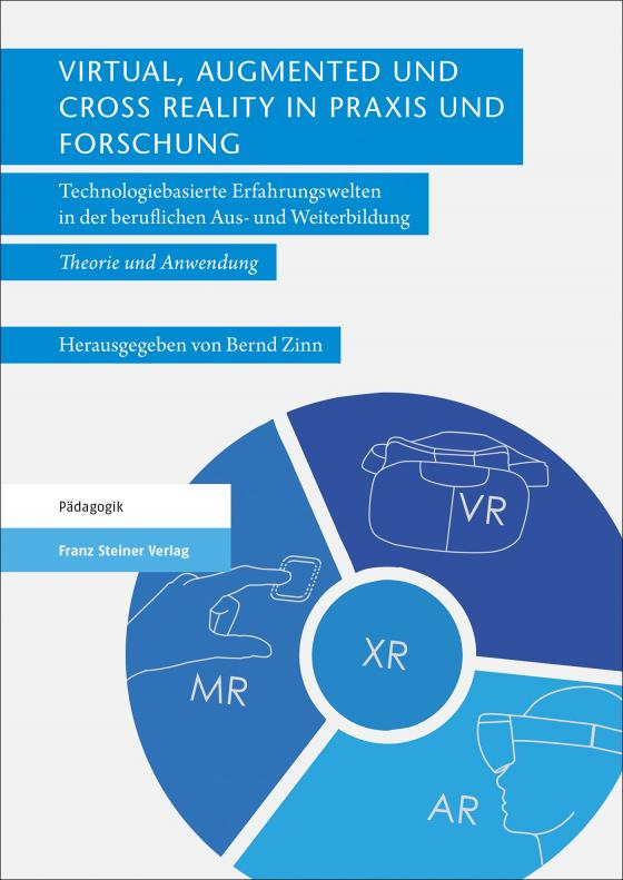 Cover-Bild Virtual, Augmented und Cross Reality in Praxis und Forschung