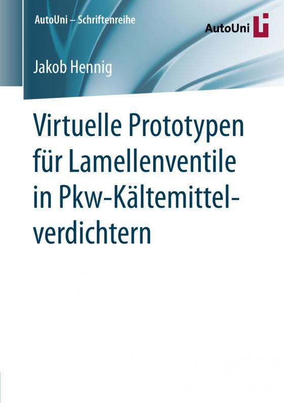 Cover-Bild Virtuelle Prototypen für Lamellenventile in Pkw-Kältemittelverdichtern