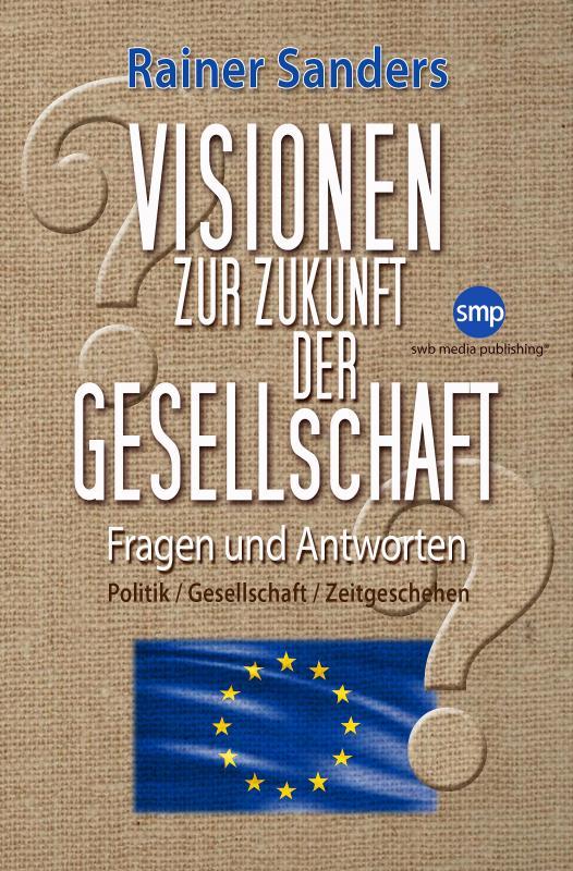 Cover-Bild Visionen zur Zukunft der Gesellschaft