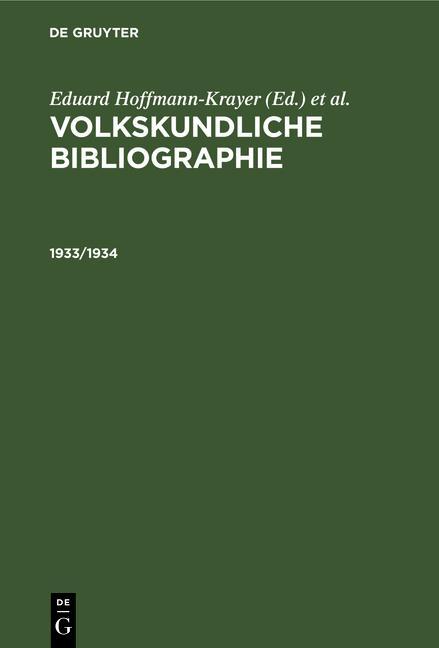 Cover-Bild Volkskundliche Bibliographie / 1933/1934