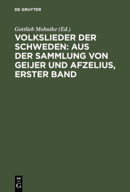 Cover-Bild Volkslieder der Schweden: aus der Sammlung von Geijer und Afzelius, erster Band