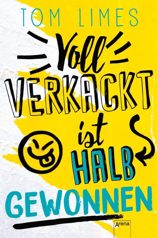 Cover-Bild Voll verkackt ist halb gewonnen