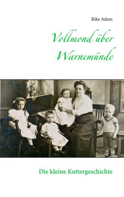 Cover-Bild Vollmond über Warnemünde