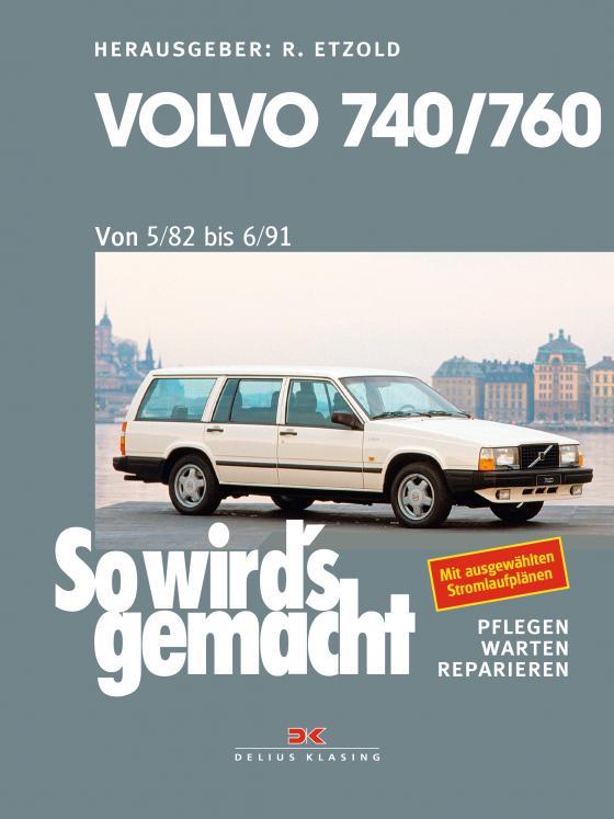 Cover-Bild Volvo 740 & 760 (1982 bis 1991)